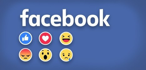 Facebook lance Reactions : qu'en dit le web ? | CommunityManagementActus | Scoop.it
