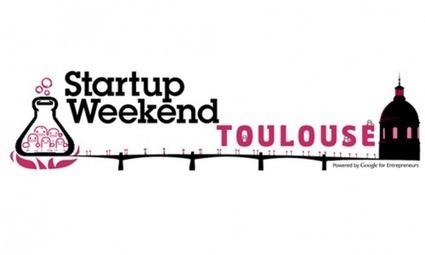 [Start-up Weekend de Toulouse] - C'est parti pour 54h d'innovation ! | 1001 StartUps | Startup Weekend Toulouse | Scoop.it