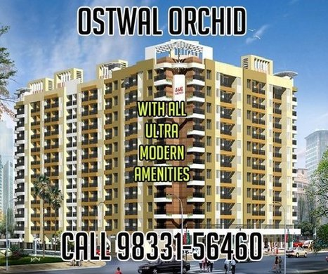 Ostwal Orchid | Real Estate | Scoop.it