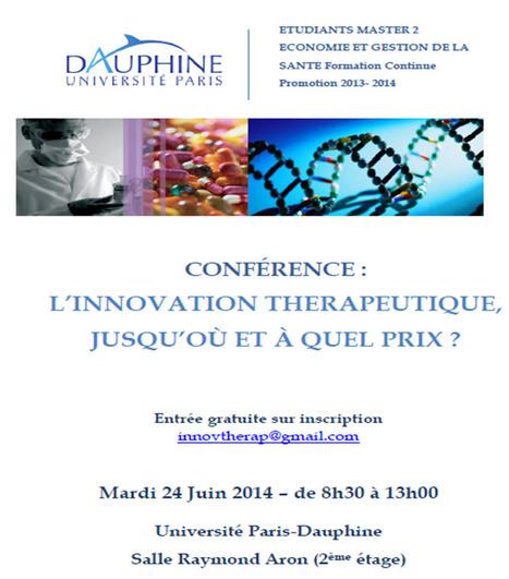 Conférence : Innovation thérapeutique, jusqu'où et à quel prix. | Santé (innovation, management, SI, etc.) | Scoop.it