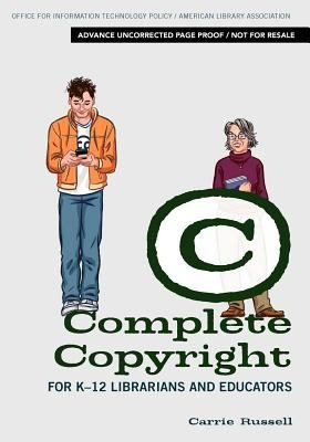 Complete Copyright for K-12 Librarians and Educators [Review ... | Professional development of Librarians | Scoop.it
