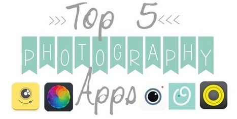 Top 5 Photography Apps   The Sentimental Mama   Scoop.it