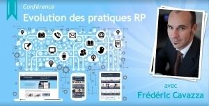 Evolution des pratiques RP : compte rendu deconférence | Presse et Réseaux Sociaux | Scoop.it