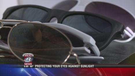Protecting your eyes from sunlight - WEAU   Ophthalmology and Ocular Diseases   Scoop.it