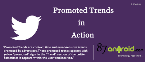 Why Promoted Trends trending on Twitter - 87android | 87android - a technology blog | Scoop.it