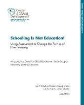 Schooling Is Not Education! Using Assessment to Change the Politics of Non-Learning | International aid trends from a Belgian perspective | Scoop.it