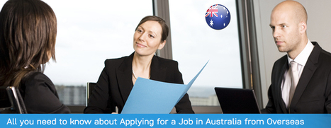 All You Need to Know About Applying for a Job in Australia from Overseas | Overseas Jobs Careers - Jobsog | Scoop.it
