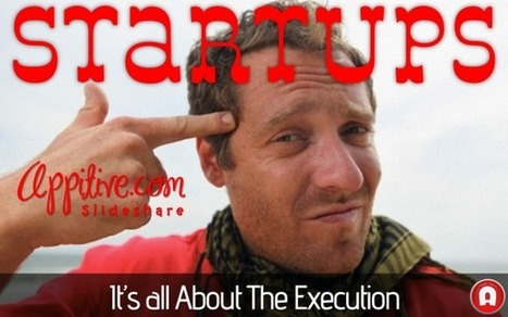 It's All About Execution in a Startup | Appitive.com | Scoop.it