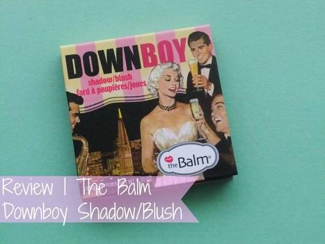 Raspberrykiss | UK Beauty Blog: Review | The Balm Downboy Shadow/Blush | Beauty | Scoop.it