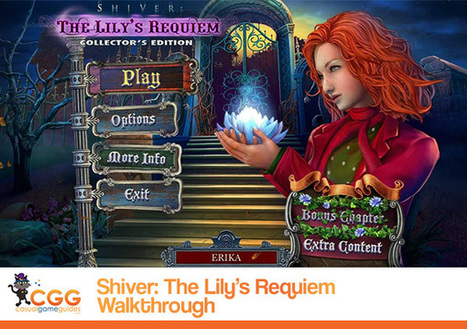 Shiver: The Lily's Requiem Walkthrough: From CasualGameGuides.com | Casual Game Walkthroughs | Scoop.it