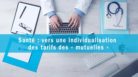 AXA Prevoyance & Patrimoine : Santé : vers une individualisation des tarifs des « mutuelles » | proveance | Scoop.it