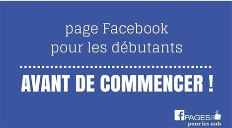 Pourquoi créer une page Facebook | business et réseaux sociaux | Scoop.it