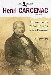 Conférence sur Henri CARCENAC (1790-1855) | | L'Aveyron | Scoop.it