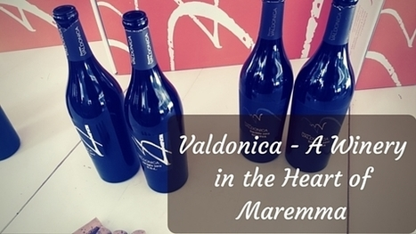 Valdonica - A Winery in the Heart of Maremma | Wine, history and culture... | Scoop.it