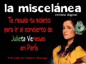 La Miscelánea te regala tu boleto para ver a Julieta Venegas enParís | La Miscelánea | Scoop.it