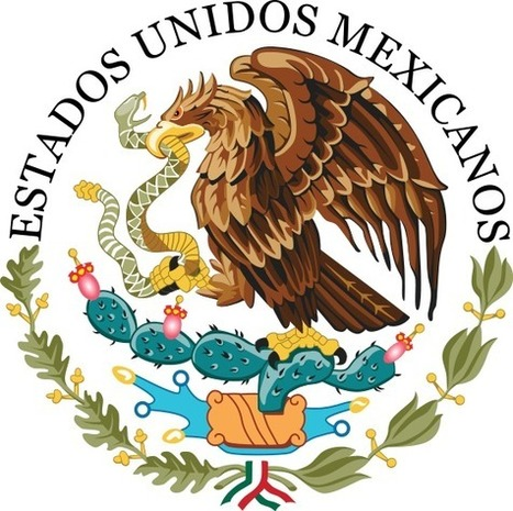 Seal of the Government of Mexico | mountais | Scoop.it