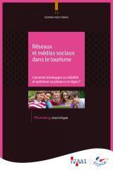 Réseaux et médias sociaux dans le tourisme | ATOUT FRANCE (PDF) | etourisme | Scoop.it