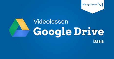 Videolessen Google Drive - iROCvanTwente   iCt, iPads en hoe word ik een ie-leraar?   Scoop.it