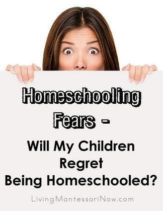 Homeschooling Fears – Will My Children Regret Being Homeschooled? - LivingMontessoriNow.com | Online Spanish Courses | Scoop.it