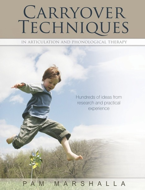 Carryover Techniques in Articulation And Phonological Therapy, Review | Speech-Language Pathology | Scoop.it