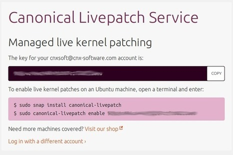 Canonical Livepatch Service Automatically Updates Ubuntu 16.04 LTS (and later) with the Latest Kernel without Rebooting | Embedded Systems News | Scoop.it