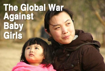 The Global War Against Baby Girls | Dare To Be A Feminist | Scoop.it
