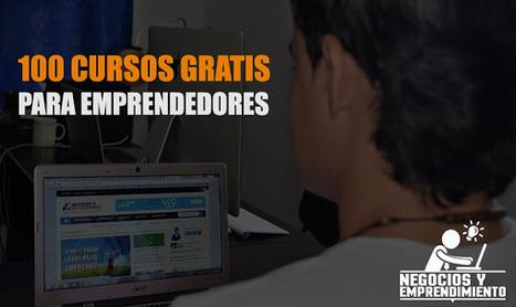 100 Cursos online gratis para Emprendedores   Vida sana   Scoop.it