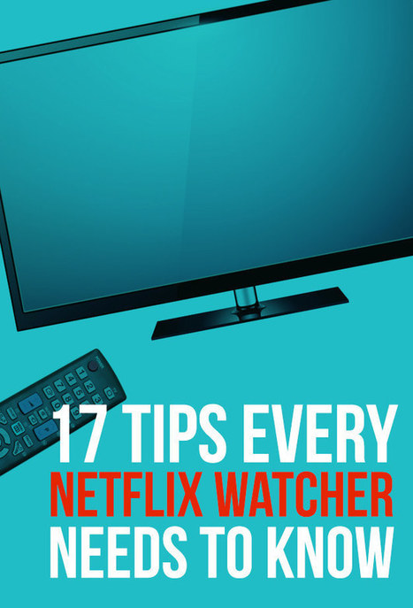 17 Tips Every Netflix User Needs To Know | Share Some Love Today | Scoop.it