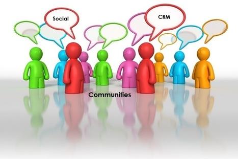 Comunidades Social CRM (Gestión de relación clientes) | Medios Sociales y Marketing Digital | Scoop.it