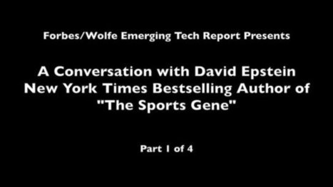How Science Is Revolutionizing Sports: A Four-Part Conversation With David Epstein   Sports Analytics   Scoop.it