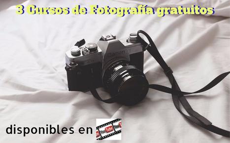 3 Cursos de Fotografía gratis disponibles en YouTube   Educativas   Scoop.it