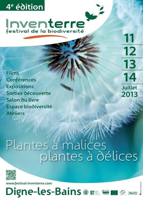 4° édition du festival de la biodiversité Inventerre (11 au 14 juillet à Digne-les-Bains - 04)   Inventerre, festival de la biodiversité   Scoop.it