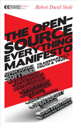 The Open Source Everything Manifesto | | Individual Freedom | Scoop.it