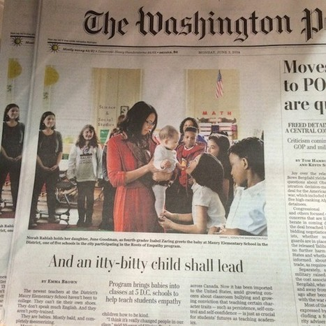Roots of Empathy Featured in Washington Post | Start Empathy | Scoop.it