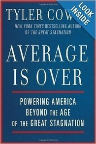 Average Is Over—if We Want It to Be | Career Advice | Scoop.it