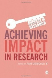 Book Review: Achieving Impact in Research edited by Pam ... | Impact Training | Scoop.it