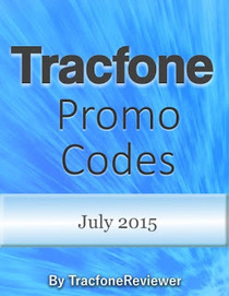 TracfoneReviewer: Tracfone Promo Codes for July 2015   Tracfone Reviews and Promo Codes   Scoop.it