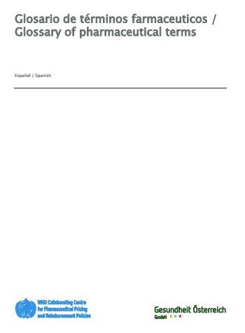 (EN) (ES) (PDF) - Glosario de términos farmacéuticos / Glossary of pharmaceutical terms | who.org | Glossarissimo! | Scoop.it
