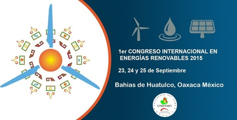 1er Congreso Internacional en Energías Renovables 2015 | Educacion, ecologia y TIC | Scoop.it