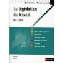 La législation du travail (édition 2011/2012) - collectif - Livres - GibertJoseph.com | Les nouveautés du CDI | Scoop.it