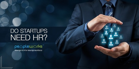 Do Startups Need HR   PeopleWorks-HRM Solution Providers   Scoop.it