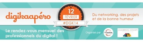 Digikaapéro #14 le 12 février 2013 dès 18H30 à La Cantine Toulouse | La Cantine Toulouse | Scoop.it