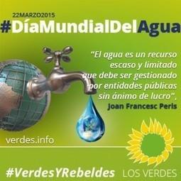 El agua es un bien público, escaso y limitado, que debe estar protegido del interés lucrativo del negocio privado   Opinión   Scoop.it