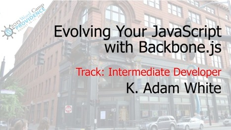 Video: Evolving your JavaScript with Backbone.js | Development on Various Platforms | Scoop.it