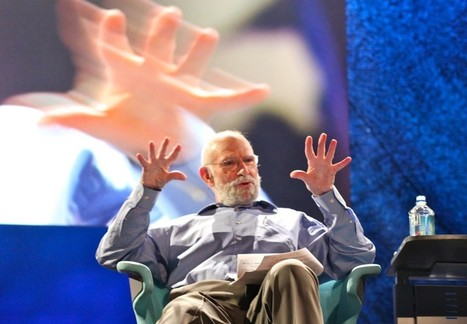 Oliver Sacks Knows What It Really Means to Live | INTRODUCTION TO THE SOCIAL SCIENCES DIGITAL TEXTBOOK(PSYCHOLOGY-ECONOMICS-SOCIOLOGY):MIKE BUSARELLO | Scoop.it