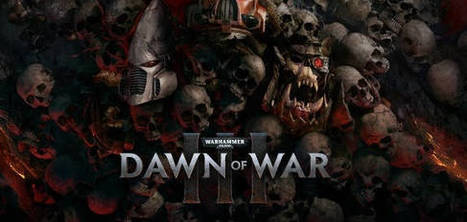 Anuncian Dawn of War III para PC | Descargas Juegos y Peliculas | Scoop.it