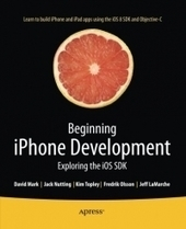 #iOSDev : Beginning iPhone Development, 7th Edition - Free Download eBook - pdf   Mobile OS - Resources & News   Scoop.it
