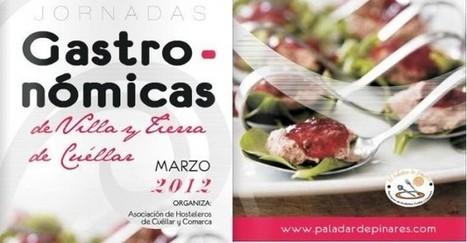 X Jornadas Gastronómicas de la Comunidad de Villa y Tierra de Cuéllar | Mexicanos en Castilla y Leon | Scoop.it