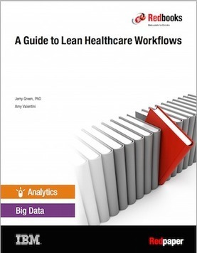 5 Things to Know About Lean Healthcare Workflows | Lean Six Sigma Healthcare, Medical Device, and Pharma | Scoop.it