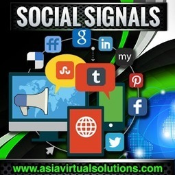 Social Signals | asiavirtualsolutions | Scoop.it